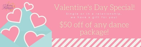 Valentines's Day Special 2018 access ballroom a pink advertisement banner of Valentine's Day Special 2018 dance lessons discount Toronto at Access Ballroom Studio with hearts on it with $50 discount off of their packages