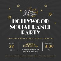hollywood social dance party access ballroom dance school toronto april 27 2019 276 main street unit b5 tickets on eventbrite or via phone 416-690-3900 social dancing black and gold flyer with stars hollywood themed party oscars party