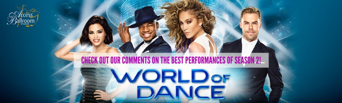 Jenna Dewan Derek Hough world of dance season 2 access ballroom studio CHECK OUT OUR COMMENTS ON THE BEST PERFORMANCES OF SEASON 2! ne-yo jennifer lopez jlo