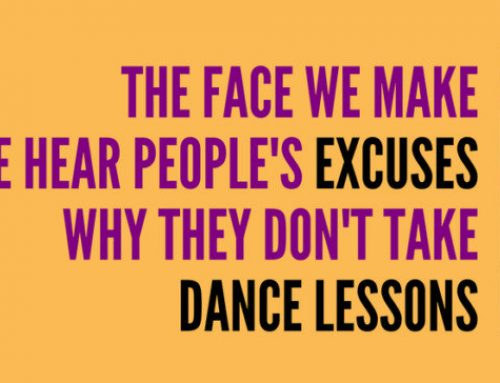 Excuses You Make Not to Take Dance Lessons