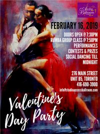toronto Valentine's Day social dance party 2019 poster access ballroom DOORS OPEN @ 7:30PM RUMBA GROUP CLASS @ 7:50PM PERFORMANCES CONTESTS & PRIZES SOCIAL DANCING TILL MIDNIGHT 276 MAIN STREET UNIT B5, TORONTO 416-690-3900 info@studioaccessballroom.com