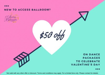 Valentine's Day Special Valentine's Day Special 2019 access ballroom a pink and blue turquoise advertisement banner on dance lessons discount Toronto at Access Ballroom Studio with hearts on it with $50 discount off of dance packages