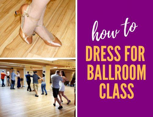 How to Dress for Ballroom Dance Class
