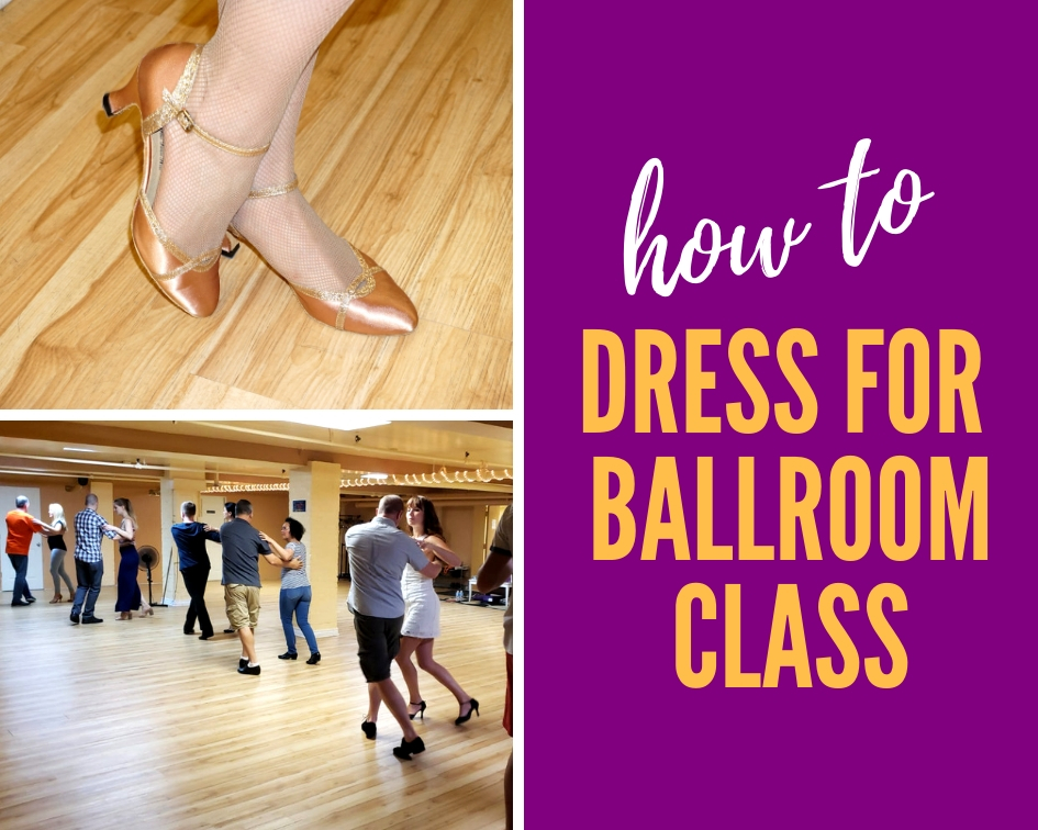 how to dress for ballroom dance class