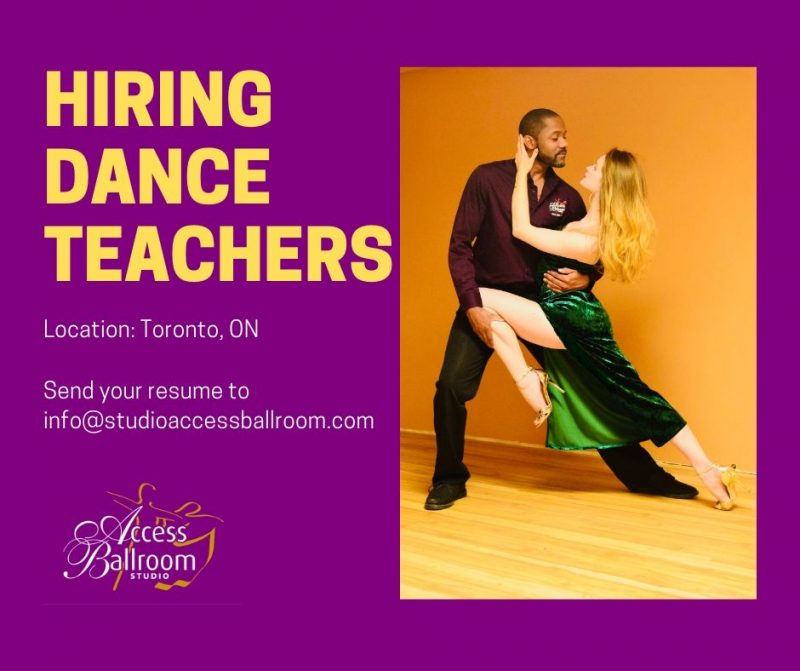 hiring dance teachers access ballroom toronto ontario