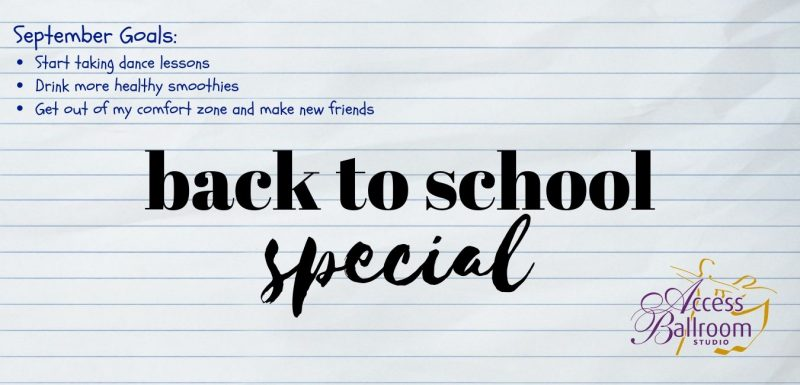 back to school special September goals start taking dance lessons